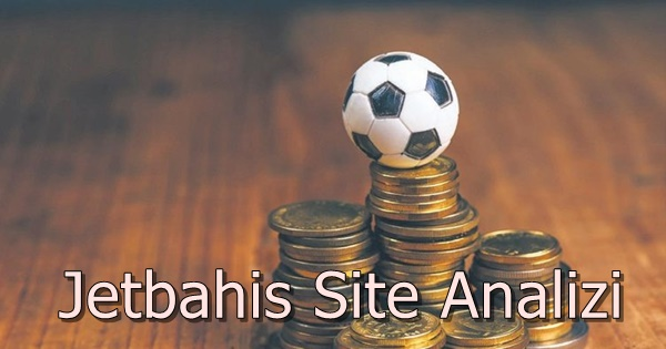 Jetbahis Site Analizi